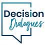 Artwork for Decision Dialogues Trailer