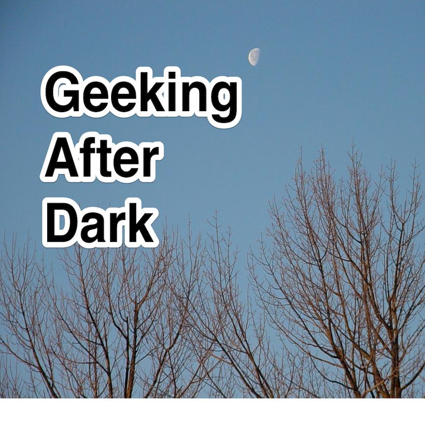 Geeking After Dark show art