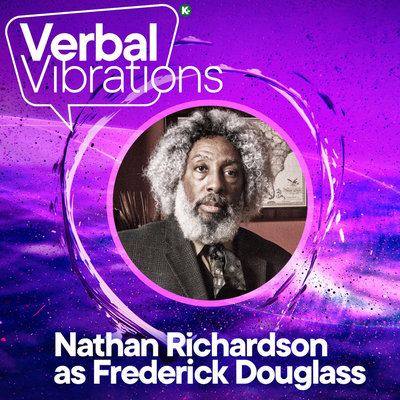Artwork for Verbal Vibrations w/Nathan Richardson as Frederick Douglass