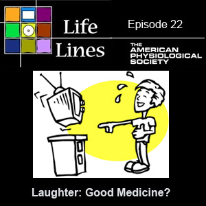 Episode 22: Laughter: Good Medicine?