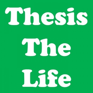 Thesis the Life