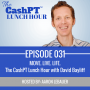 Artwork for EP 031: MOVE. LIVE. LIFE. How to start a successful home based, or travel based cash practice with David Bayliff