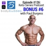 Artwork for 126: The Power Foods Lifestyle KETO Series (Part 6 BONUS) with Paul Burgess | Nutrition and Weight Loss