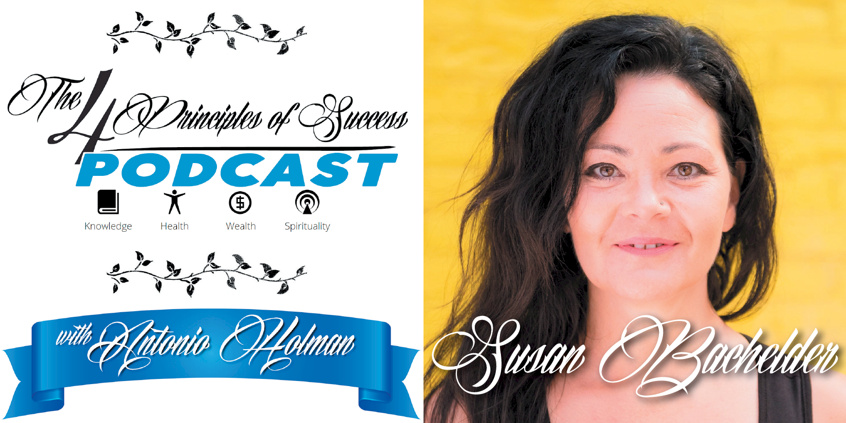 The 4 Principles of Success guest Susan Bachelder