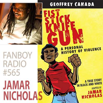 Fanboy Radio #565 - Jamar Nicholas