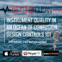 Artwork for Matthew Gudeman:  Instrument Quality in an Ocean of Confusion - Design Controls 101
