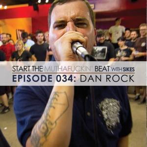 Start The Beat 034: DAN ROCK