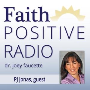 Faith Positive Radio: P.J. Jonas