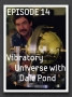 Artwork for EP 14 - Vibratory Universe and Dynasphere Machines w/ Dale Pond