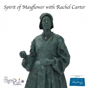 Spirit of Mayflower with Rachel Carter