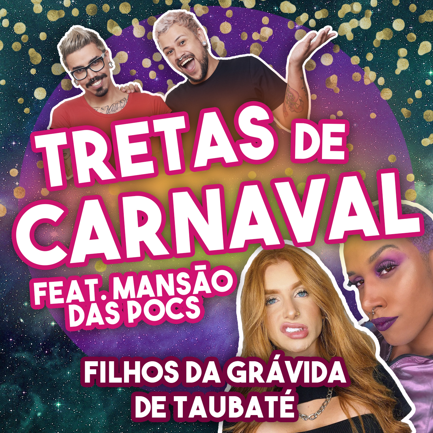 #118 - Tretas de Carnaval feat. Mansão das Pocs