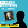 Artwork for Modest Proposal – Value is Dead, Long Live Value - [Invest Like the Best, EP.95]