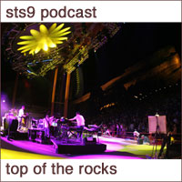 STS9 - PodCast - TOP OF THE ROCKS