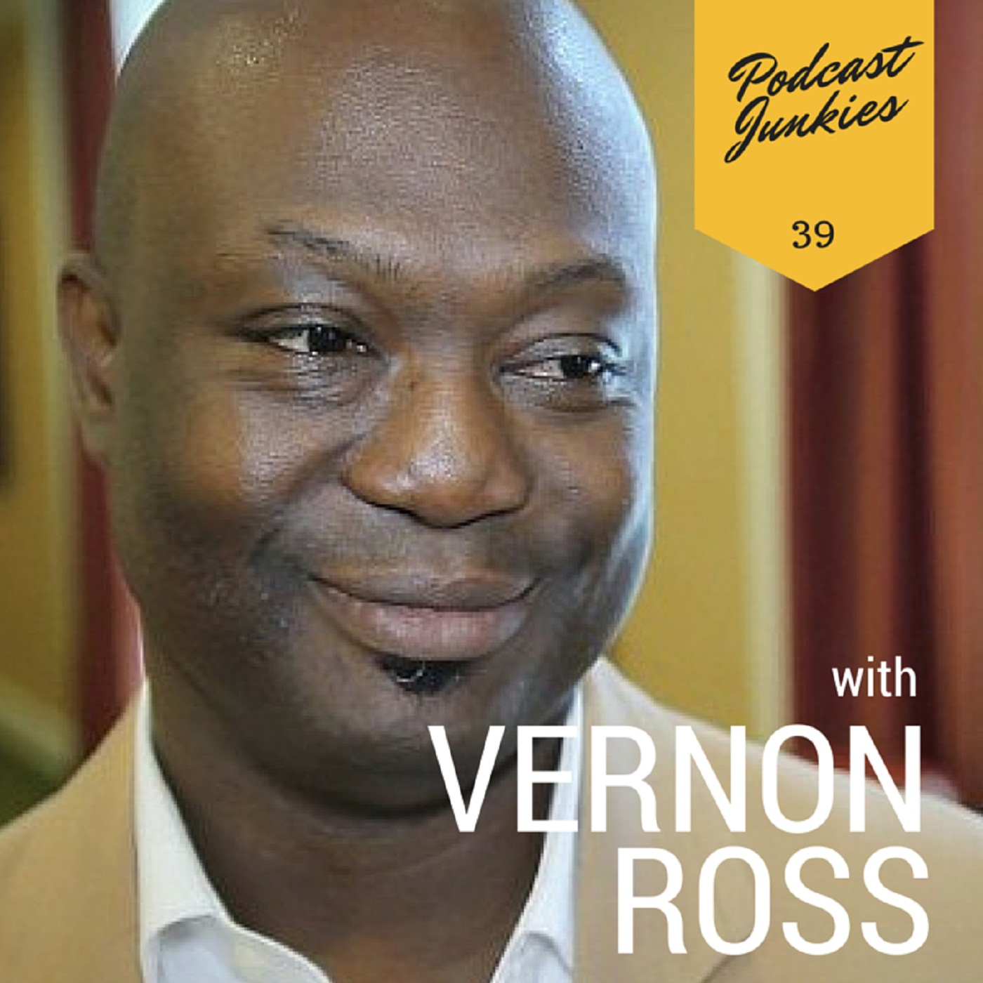 039  Vernon Ross | Pick Your Guests Wisely