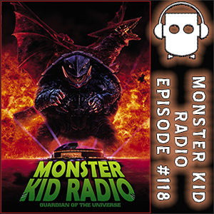 Monster Kid Radio #118 - Kyle Yount and the '90s Gamera Trilogy
