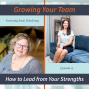 Artwork for 13 - How to Lead from Your Strengths with Jenni Schubring
