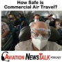 Artwork for 163 How Safe is Commercial Air Travel?