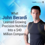 Artwork for 64 - What John Berardi Learned Growing Precision Nutrition Into a $40 Million Company