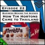 Artwork for How Tim Hortons Came to Thailand [Season 4, Episode 22]