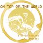 Artwork for Ep 1 - Designing a World History Survey