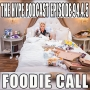 Artwork for The HYPE Podcast Episode 99.4.5: The Foodie Call