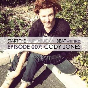 Start The Beat 007: CODY JONES