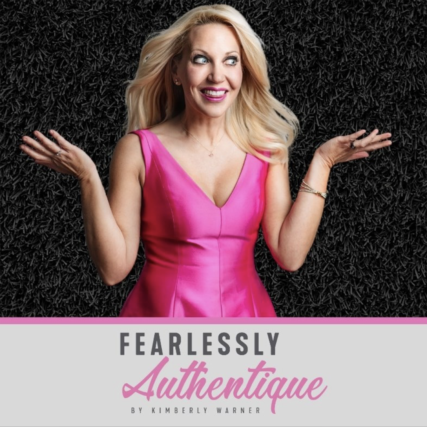Fearlessly Authentique by Kimberly Warner show art
