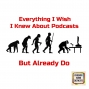 Artwork for Everything I Wish I Knew About Podcasts But Already Do