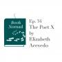 Artwork for Ep. 34. USA: The Poet X by Elizabeth Acevedo