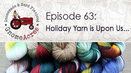 Artwork for Ep 63: Holiday Yarn is Upon Us...