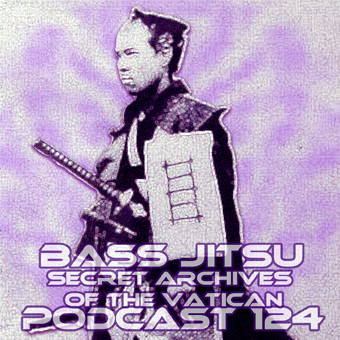 Bass Jitsu - Secret Archives of the Vatican Podcast 124