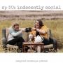 Artwork for Episode 50 - Indecently Social