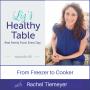 Artwork for 68: From Freezer to Cooker: Rachel Tiemeyer