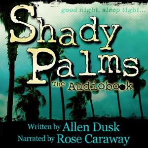 Shady Palms by Allen Dusk Chpt 3&4