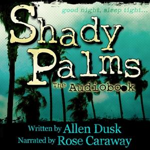 Shady Palms by Allen Dusk Chpt 3&4