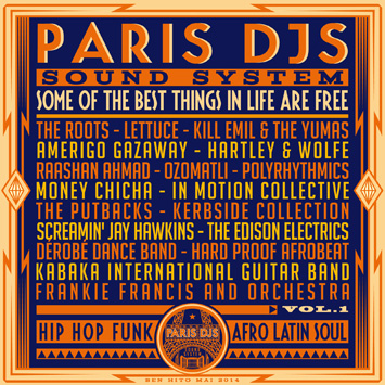 Paris DJs Soundsystem - Some Of The Best Things In Life Are Free Vol.1
