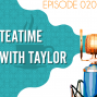 Artwork for Searching the Scriptures #20: Teatime with Taylor