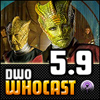 DWO WhoCast - #5.9 - Doctor Who Podcast