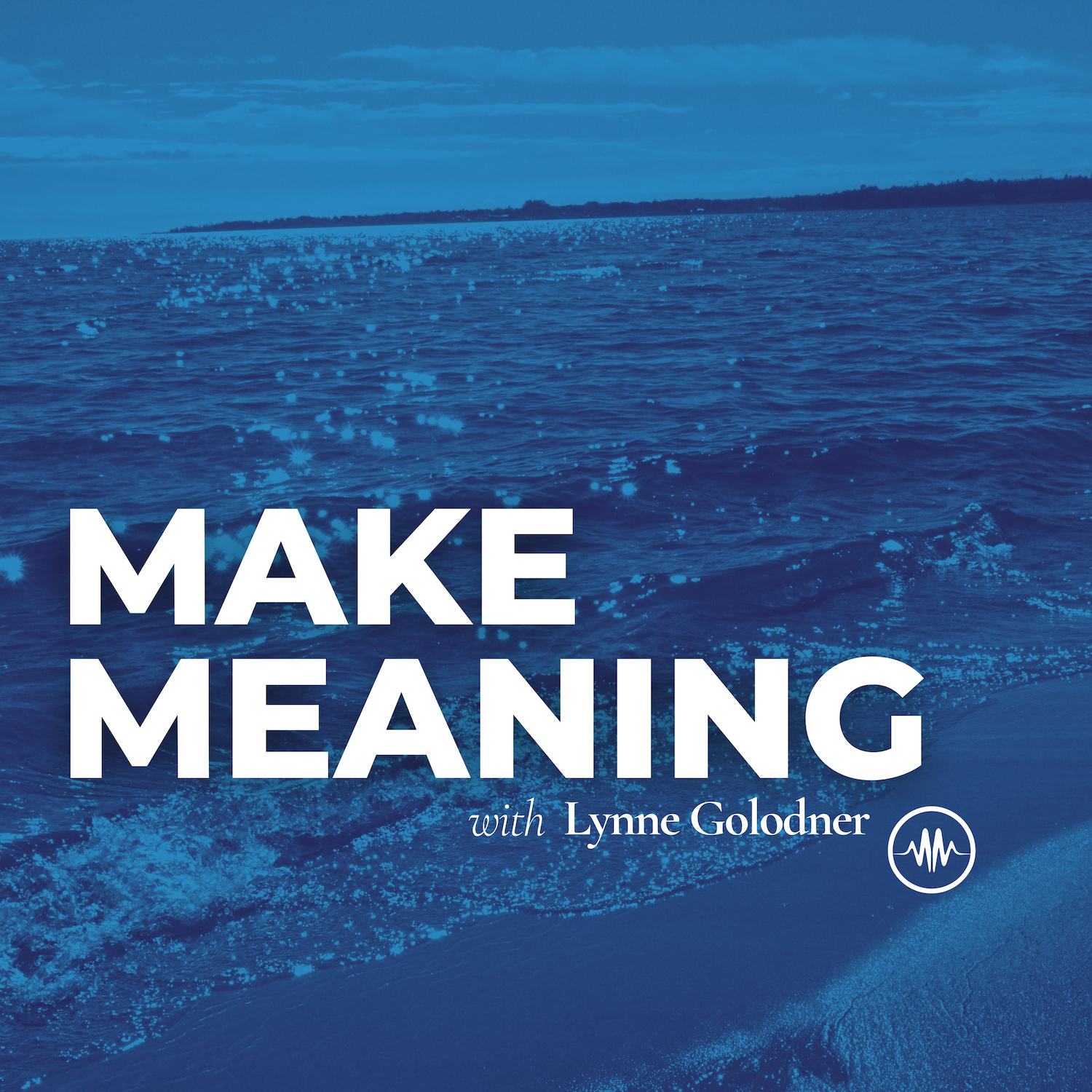 The Make Meaning Podcast show art