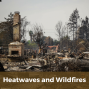 Artwork for 079: Heatwaves and Wildfires in the Climate Lounge!