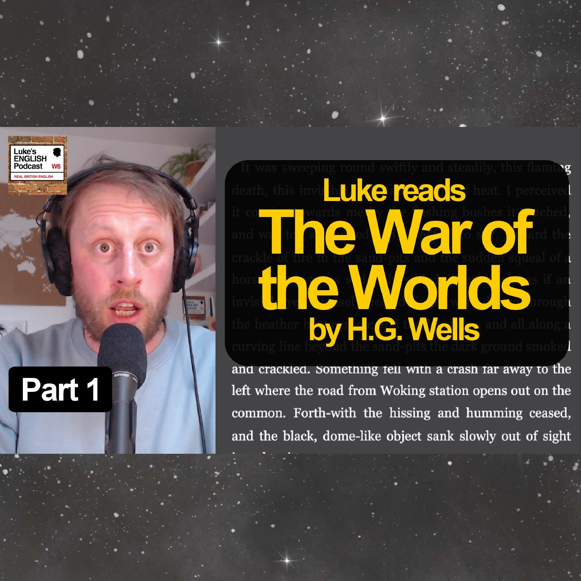 734. The War of the Worlds by H.G. Wells [Part 1] Learn English with Stories