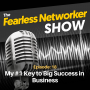 Artwork for E18: My #1 Key to Big Success in Business