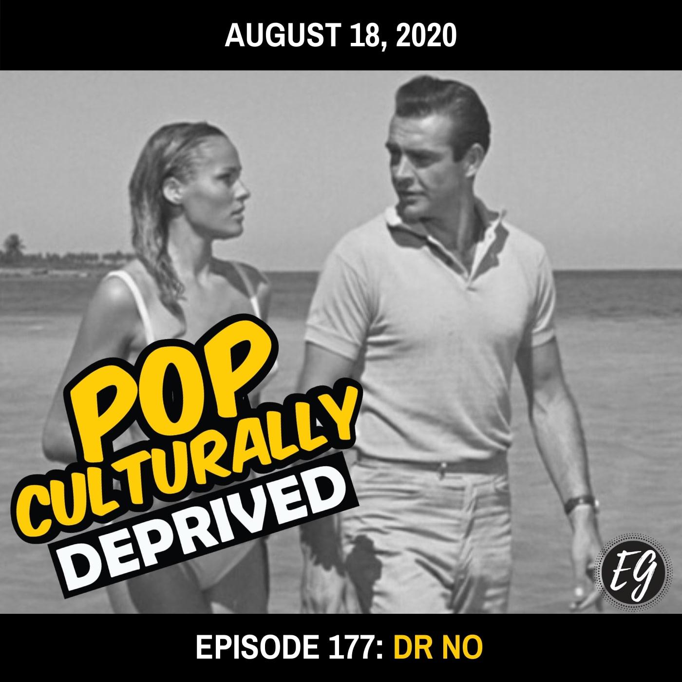 Episode 177: Dr No