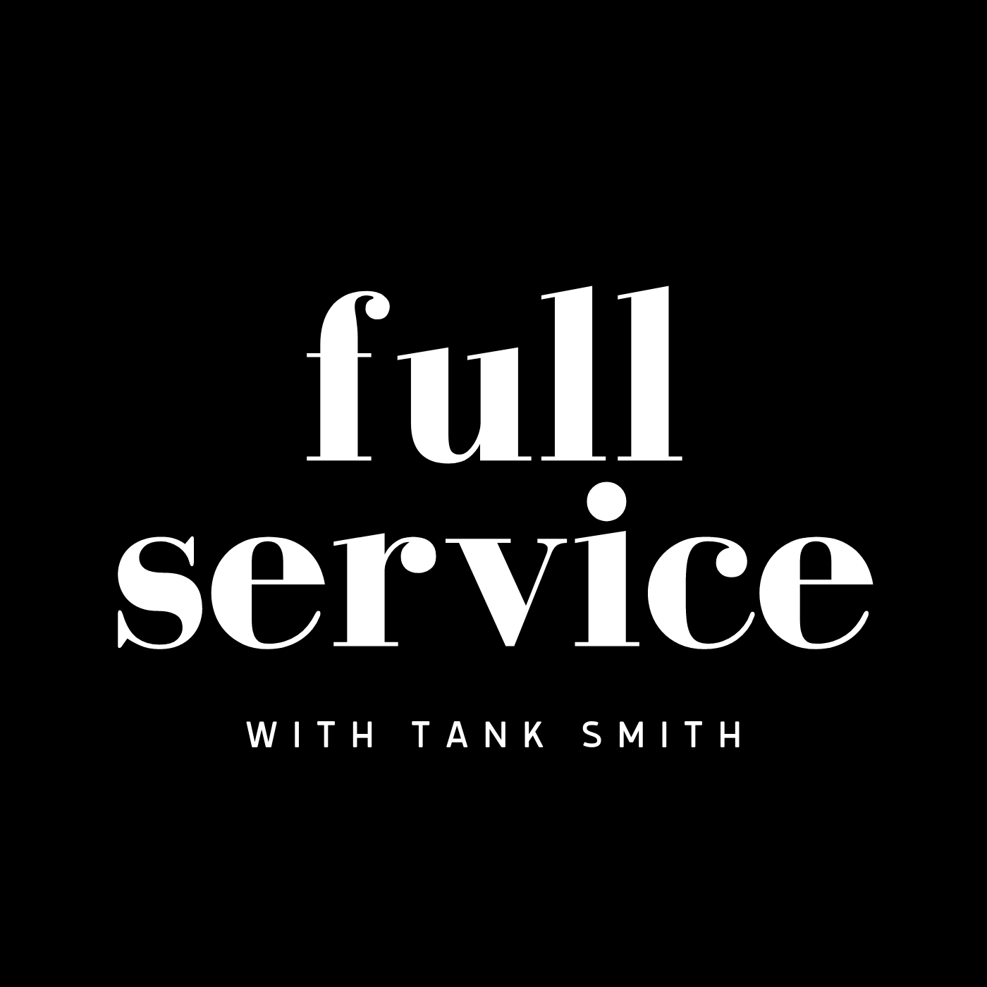 Full Service with Tank Smith show art