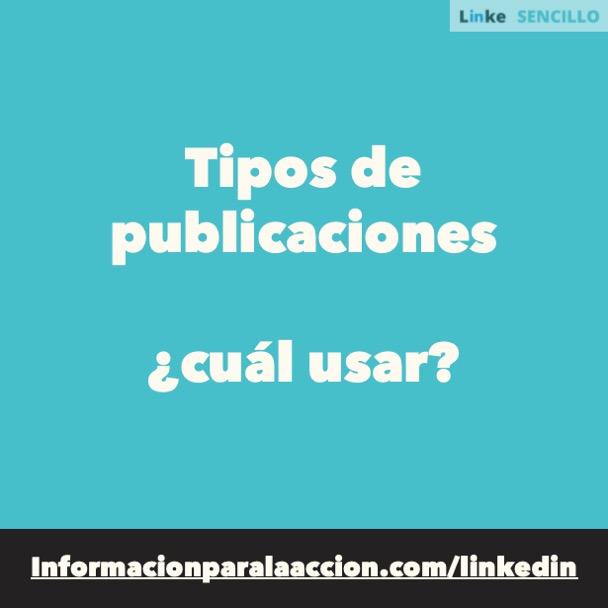 #157 - Tipos de publicación en LinkedIn ¿cuál usar? - LinkedIn Sencillo