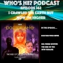 Artwork for Doctor Who: Who's He? Podcast #362 I crawled the earth but now I'm higher - The Rise of The New Humans Review