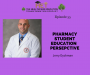 Artwork for Jerry Dyckman- Pharmacy Student Education Perspective Part I