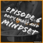 Artwork for Episode 6: Body Image and Mindset, Are They Holding You Back?
