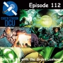 Artwork for The Earth Station DCU Episode 112 – Catching Up with the Green Lanterns