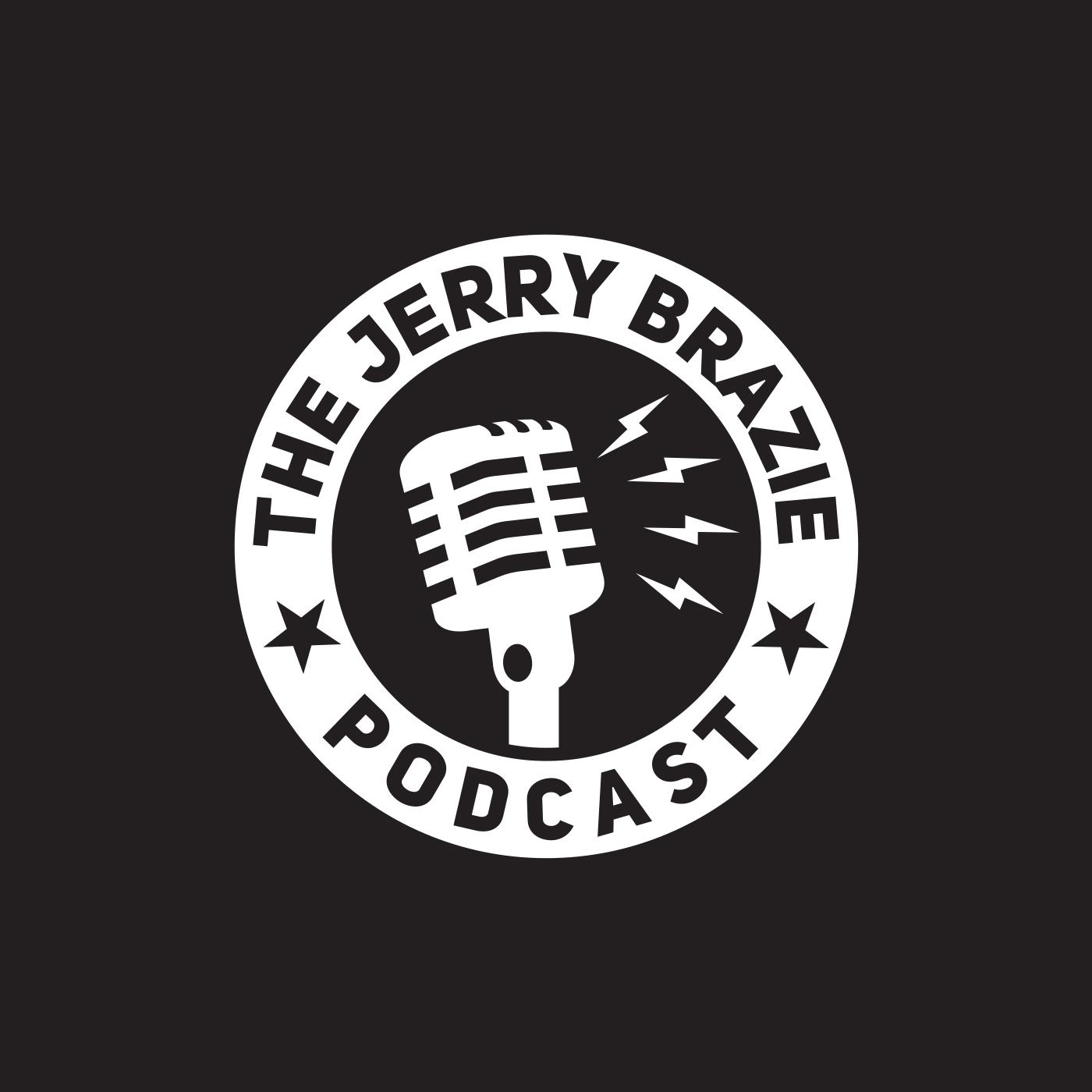 The Jerry Brazie Podcast show art